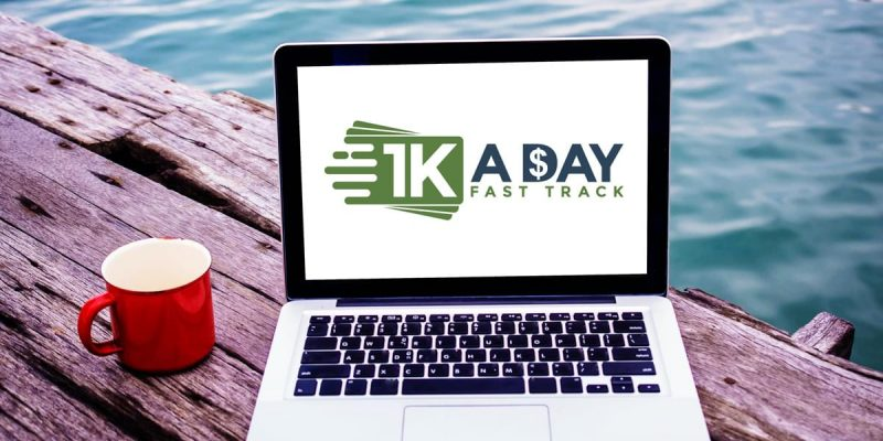 $1K A Day Fast Track Review